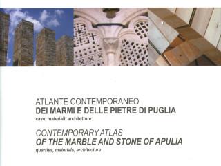 Atlante Contemporaneo dei Marmi e delle Pietre di Puglia