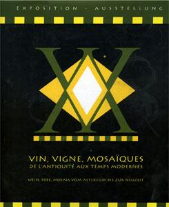VIN, VIGNE, MOSAIQUES DE L'ANTIQUITE' AUX TEMPS MODERNES