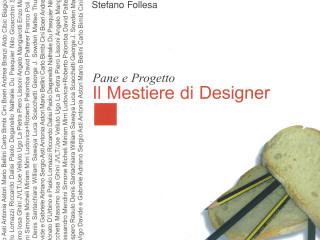 Pane e Progetto - il Mestiere di Designer
