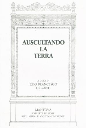 AUSCULTANDO LA TERRA_exhibition_GianniVeneziano_1998_VenezianTeam