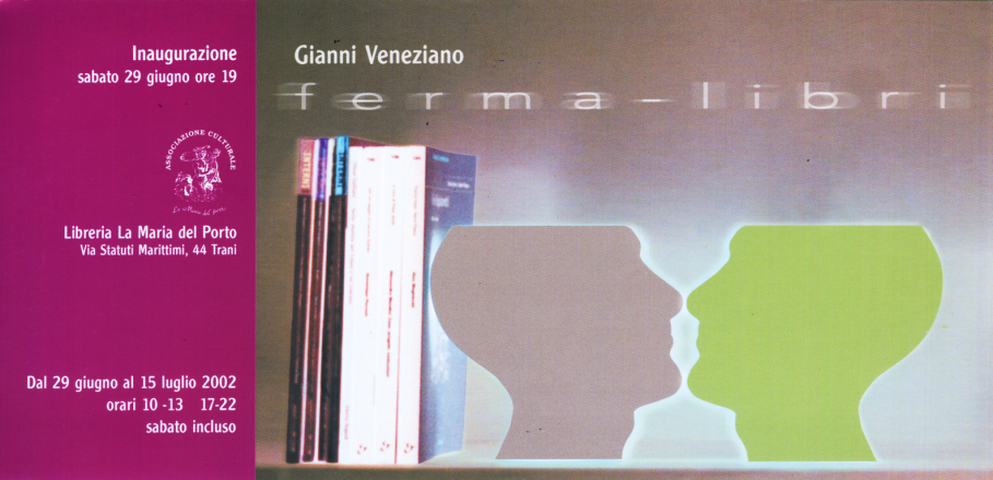 FERMA-LIBRI_exhibition_GianniVeneziano_2002_VenezianTeam
