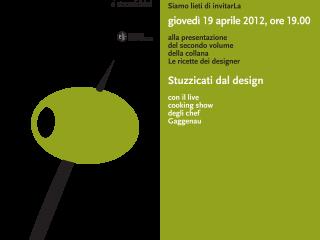 Le Ricette dei Designer – Stuzzicati dal design