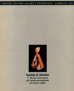 HABITAT & IDENTITA'  - 1a Mostra-Laboratorio per l'arredo personalizzato del punto-vendita