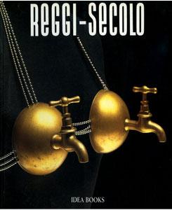 REGGI-SECOLO