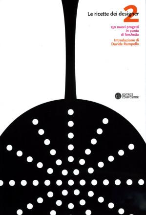 le-ricette-dei-designer-Ottagono-editrice-compositori-Gianni-Veneziano-Luciana-Di-Virgilio